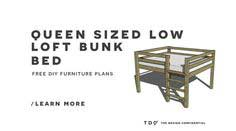 Free DIY Furniture Plans // How to Build a Queen Sized Low Loft Bunk Bed