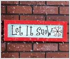 Holiday 'Let It Snow' Plaque tutorial