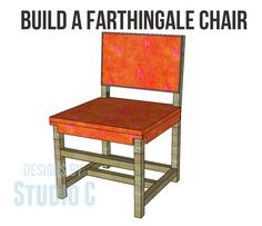 Build a Farthingale Chair