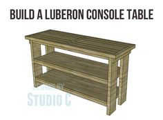 Build a Luberon Console Table