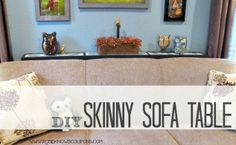 DIY Skinny Sofa Table