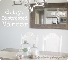 DIY Distressed Mirror by Kris Kraft