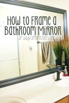 How to Frame a Mirror – DIY Bathroom Mirror Frames Tutorial