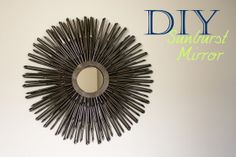 DIY Sunburst Mirror {Tutorial}