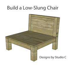 build low slung chair