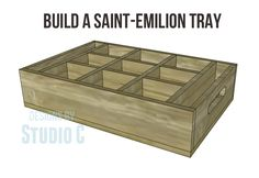 Build a saint-emilion tray
