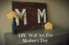 Wall Art For Mother's Day
