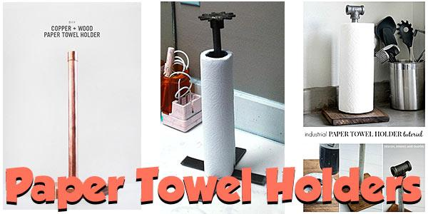 Paper Towel Holders at PlansPin.com
